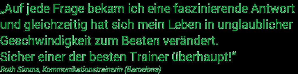 NLP Coach /NLP Trainer Dittmar Kruse: Teilnehmerstimmen München