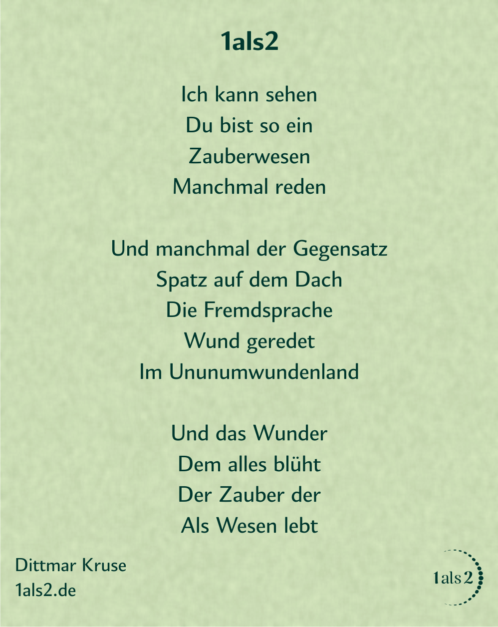Nondualität | Gedichte: 1als2