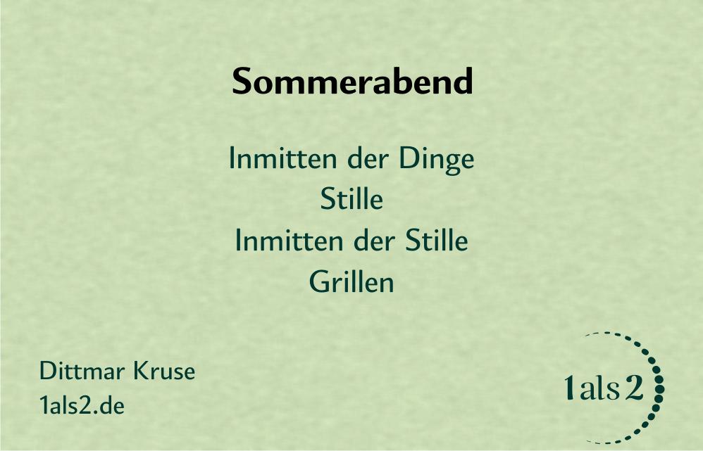 Nondualität | Gedichte: Sommerabend