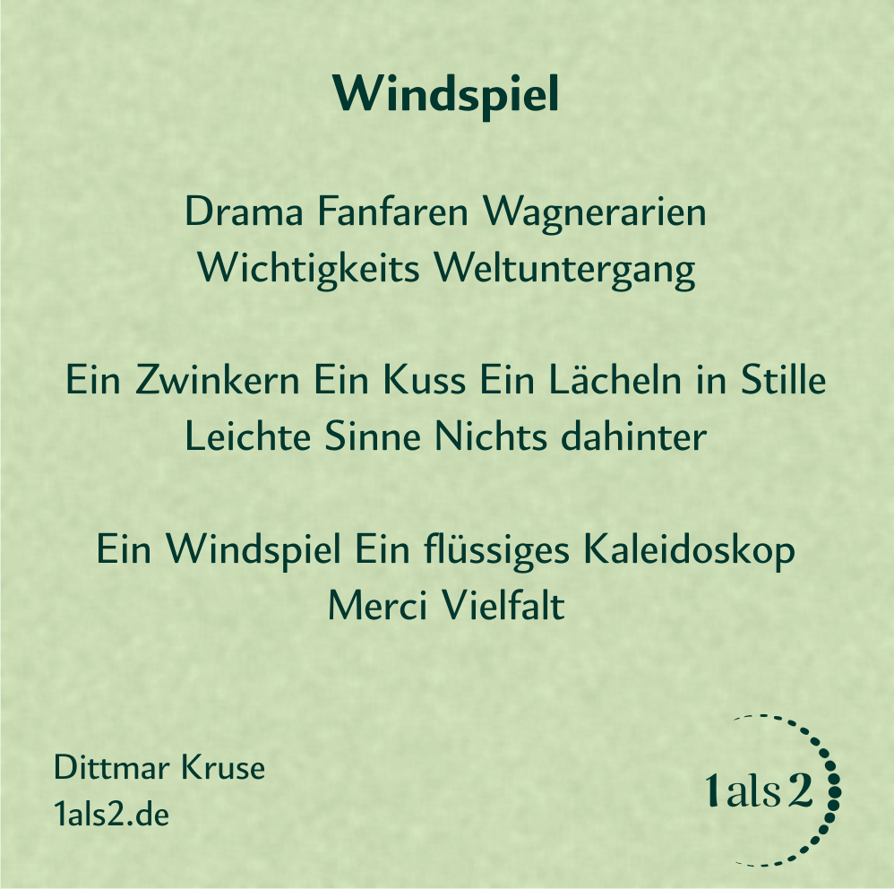 Nondualität | Gedichte: Windspiel