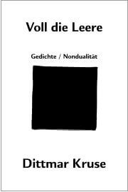Nichtdualität Bücher - Nondualität: Voll die Leere