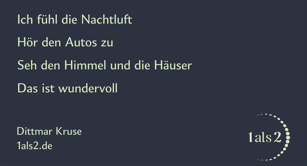 Nondualität | Gedichte: Nachtluft